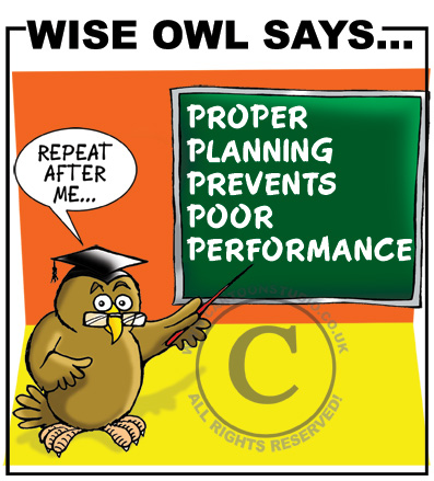 Owl cartoon saying proper planning prevents poor performance